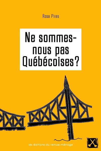 ne sommes-nous pas québécoises
